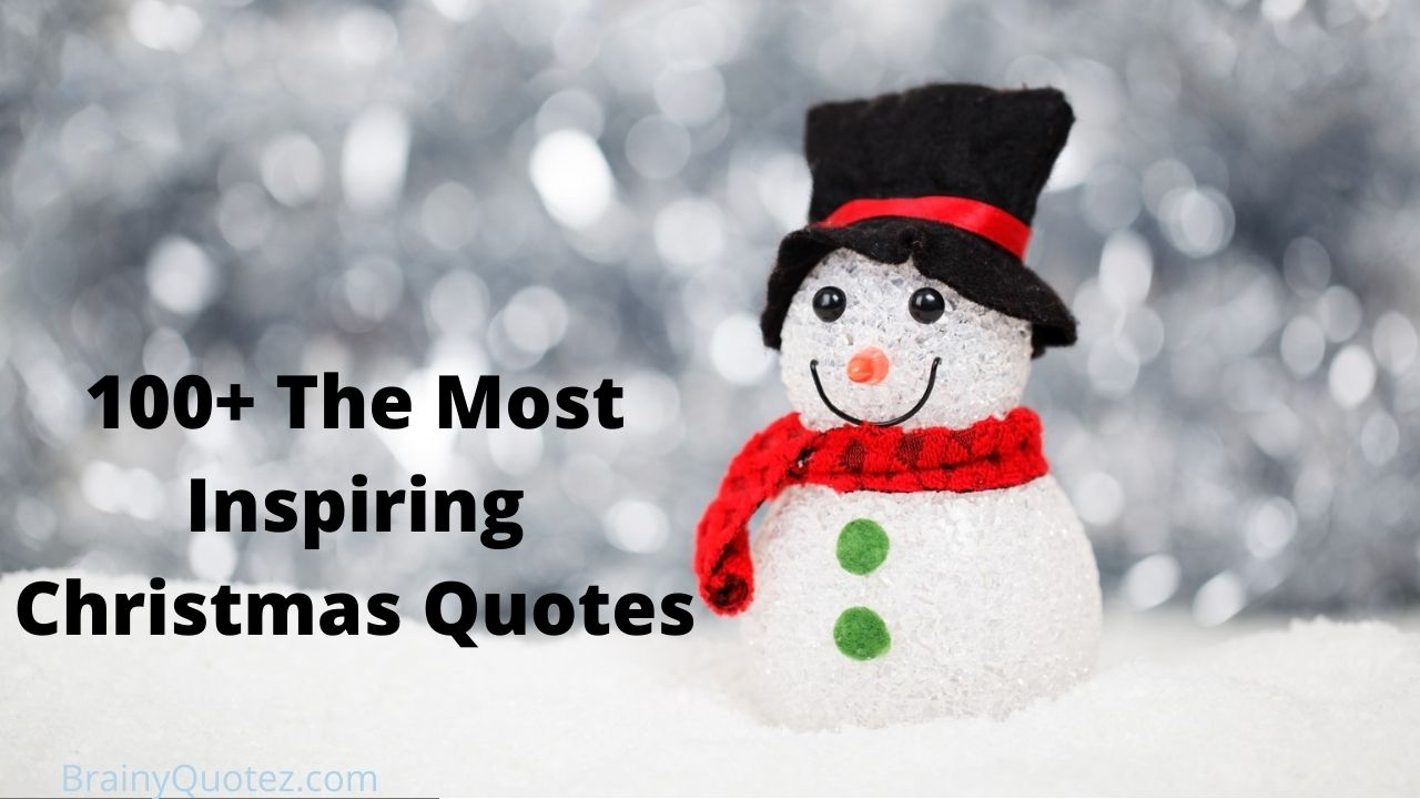 100+ The Most Inspiring Christmas Quotes of All Time