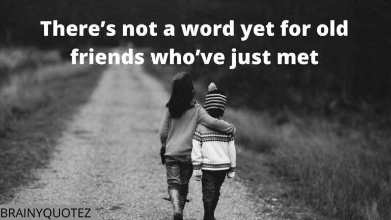 110+ Friendship Quotes Your Best Friend Will Love