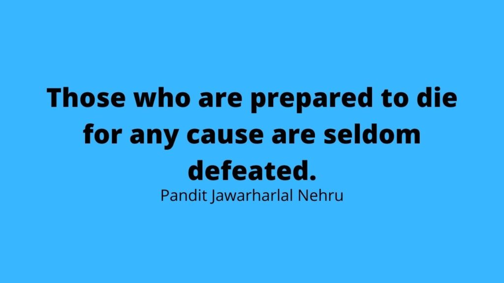30 Inspiring Quotes By Indian Leaders That Have Significance Even Today